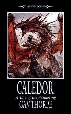 Caledor by Gav Thorpe
