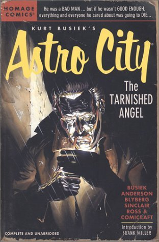 Astro City, Vol. 4: The Tarnished Angel by Alex Ross, Kurt Busiek, Brent Anderson