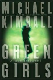 Green Girls by Michael Kimball