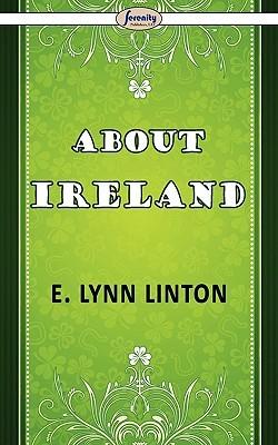 About Ireland by Eliza Lynn Linton