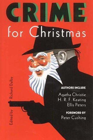 Crime For Christmas by Richard Dalby, Peter Cushing