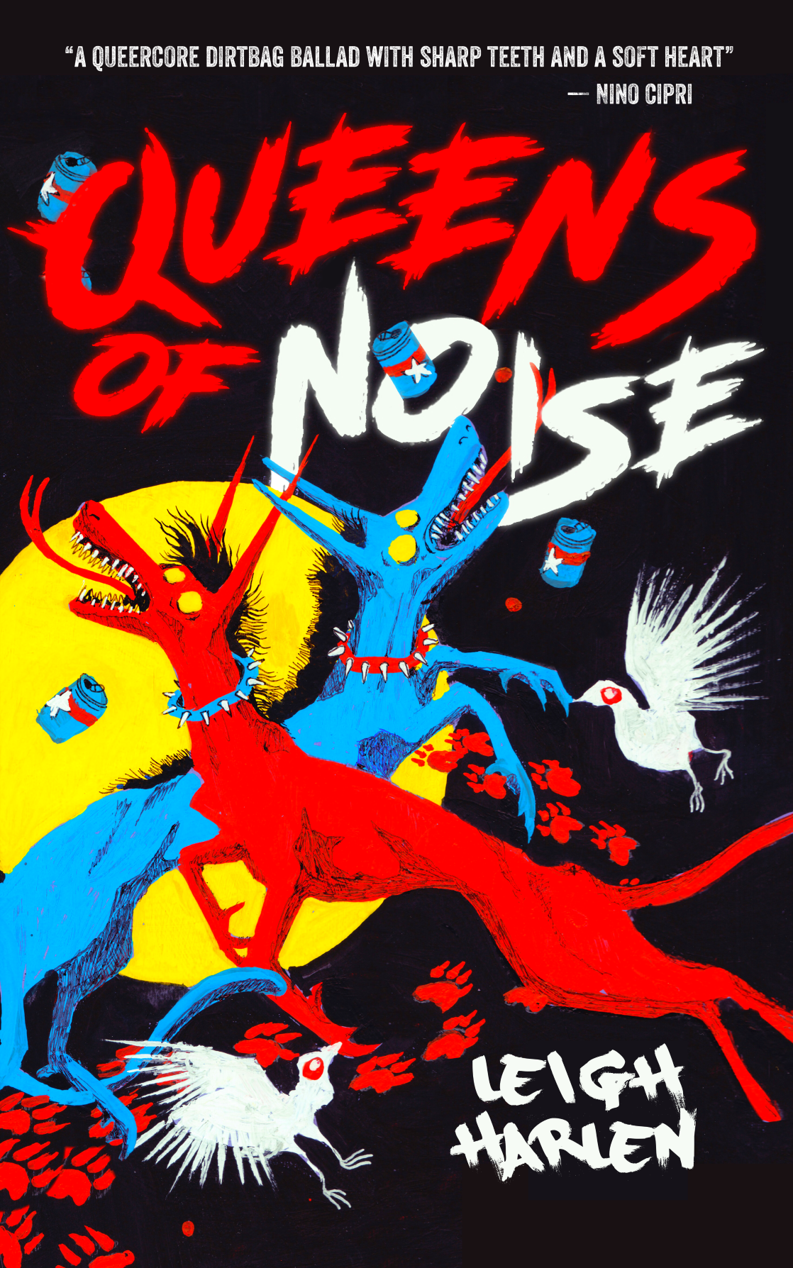 Queens of Noise by Leigh Harlen