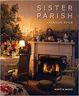 Sister Parish: American Style by Martin Wood