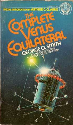 The Complete Venus Equilateral by George O. Smith