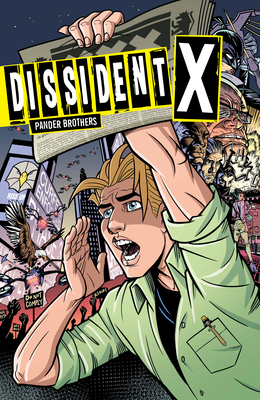 Dissident X by Arnold Pander, Jacob Pander