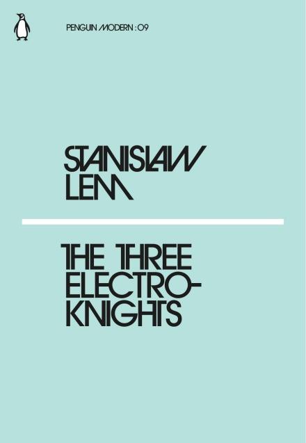 The Three Electroknights by Stanisław Lem