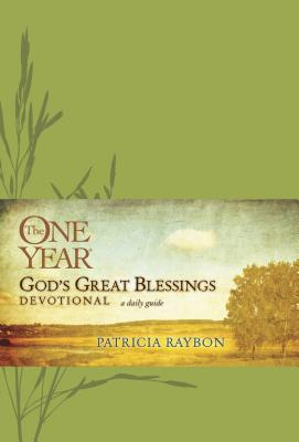 The One Year God's Great Blessings Devotional by Patricia Raybon