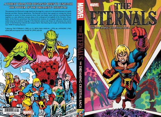 Eternals: The Dreaming Celestial Saga by Roger Stern, Peter B. Gillis, Walter Simonson