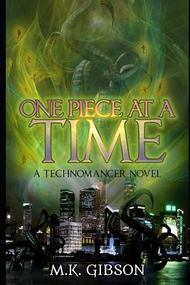 One Piece at a Time by M. K. Gibson