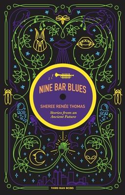 Nine Bar Blues by Sheree Renée Thomas