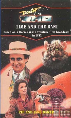Doctor Who: Time and the Rani by Jane Baker, Pip Baker