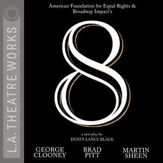 8 by Dustin Lance Black, Matt Bomer, Kevin Bacon