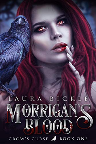 Morrigan's Blood by Laura Bickle