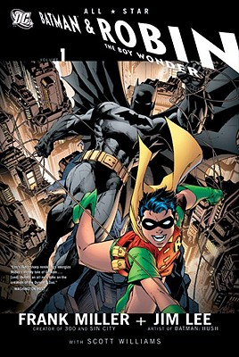 All Star Batman and Robin, the Boy Wonder by Frank Miller