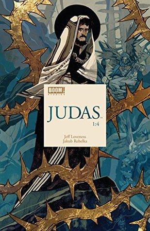 Judas #1 by Jakub Rebelka, Jeff Loveness