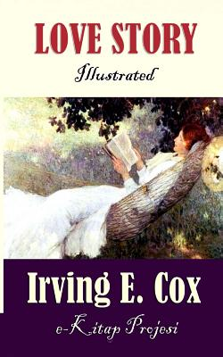 Love Story by Irving E. Cox