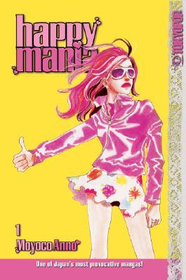 Happy Mania Volume 1 by Moyoco Anno