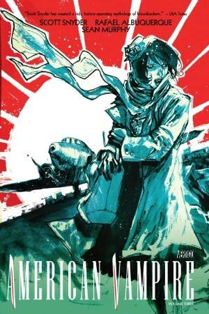 American Vampire, Vol. 3 by Scott Snyder, Danijel Žeželj, Rafael Albuquerque, Sean Gordon Murphy