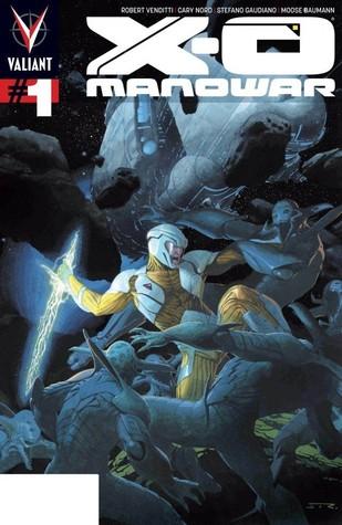 X-O Manowar (2012- ) #1: Digital Exclusives Edition by Robert Venditti, Cary Nord, Moose Baumann, Stefano Gaudiano