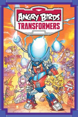 Angry Birds/Transformers: Age of Eggstinction by John Barber