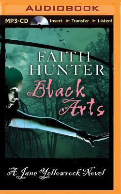 Black Arts by Faith Hunter