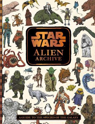 Star Wars: Alien Archive by Lucasfilm Press