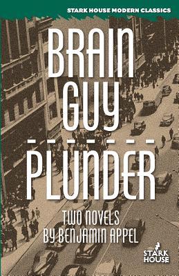 Brain Guy / Plunder by Benjamin Appel