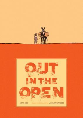 Out in the Open by Jesús Carrasco, Javi Rey
