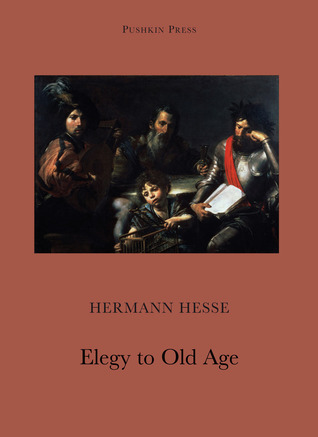 Hymn to Old Age by Hermann Hesse, Andrew Brown, David Henry Wilson