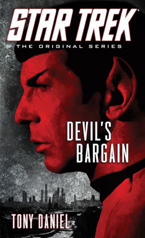 Devil's Bargain by Tony Daniel