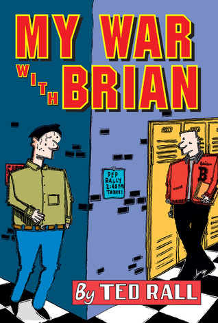 My War With Brian by Ted Rall