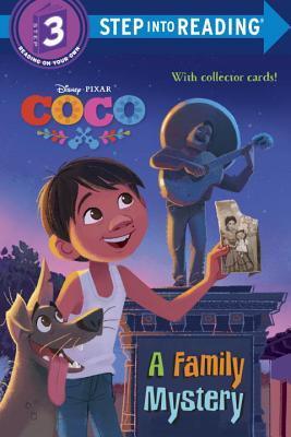 A Family Mystery (Disney/Pixar Coco) (Step into Reading) by Walt Disney Company, Sarah Hernandez
