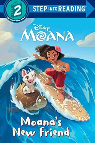 Moana's New Friend (Disney Moana) by Jennifer Liberts, Disney Storybook Artists