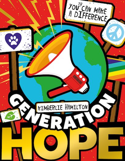 Generation Hope: You(th) Can Make A Difference! by Kimberlie Hamilton