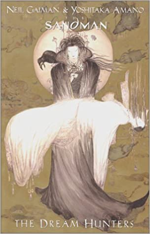 The Sandman: The Dream Hunters by Neil Gaiman