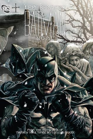 Batman: Noël by Jim Lee, Lee Bermejo