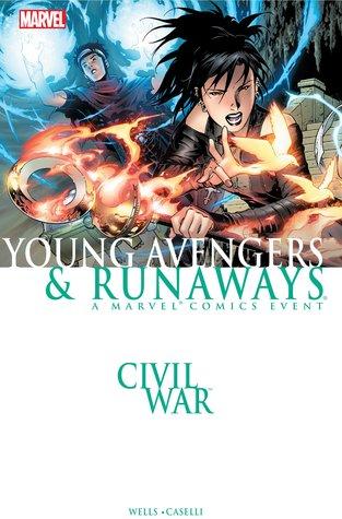 Civil War: Young Avengers & Runaways by Zeb Wells, Stefano Caselli