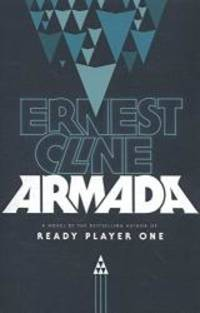 Armada Exp by Ernest Cline