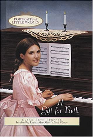 A Gift for Beth by Susan Beth Pfeffer, Louisa May Alcott