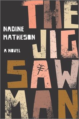 The Jigsaw Man by Nadine Matheson