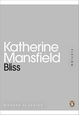 Bliss by Katherine Mansfield