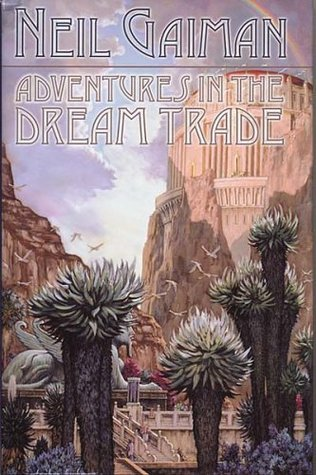 Adventures in the Dream Trade by John M. Ford, Neil Gaiman