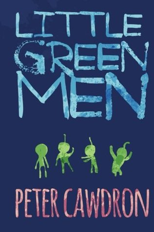 Little Green Men by Peter Cawdron