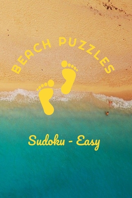 Beach Puzzles - Sudoku - Easy: 240 Easy Level Sudoku Puzzles - Answers Included by Jack Snow