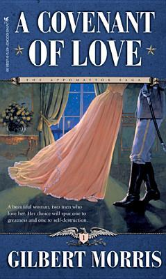 A Covenant of Love by Gilbert Morris