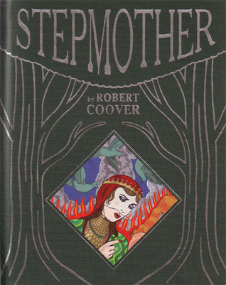 Stepmother by Robert Coover, Michael Kupperman