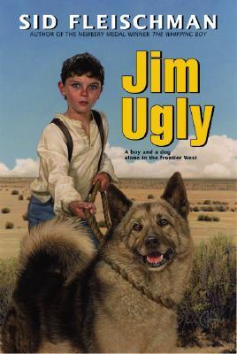 Jim Ugly by Sid Fleischman, Jos. A. Smith