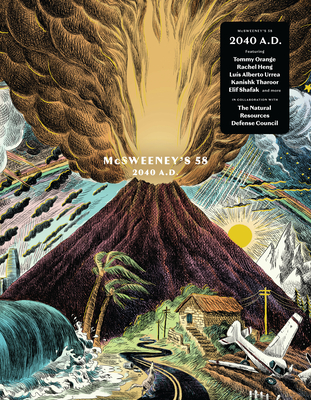 McSweeney's #58 (McSweeney's Quarterly Concern) by Rachel Heng, Tommy Orange, Claire Boyle