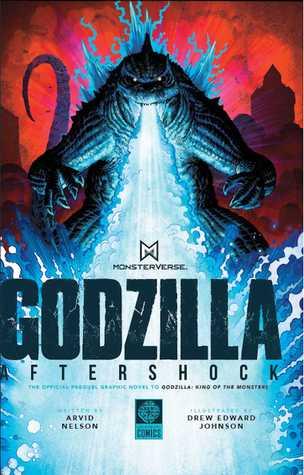 Godzilla: Aftershock by Drew Edward Johnson, Arthur Adams, Arvid Nelson