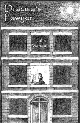 Dracula's Lawyer and Other Stories by Julia S. Mandala